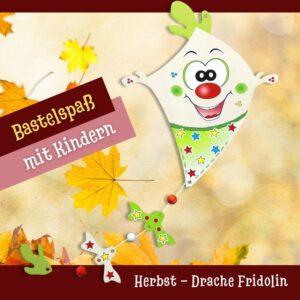 Einen Drachen basteln für Kinder - Holzfigur Drache Fridolin
