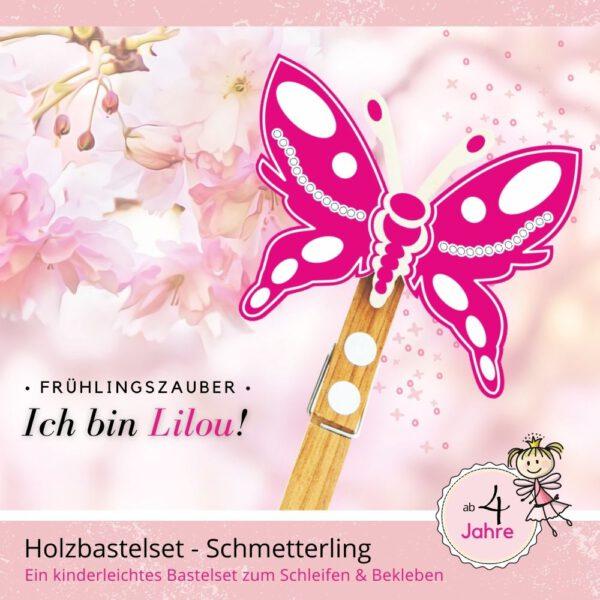 Bastelideen für Kinder - Holzfigur Schmetterling Lilou