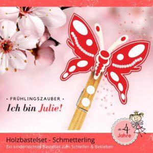 Einfaches Basteln mit Kindern - Holzfigur Schmetterling Julie