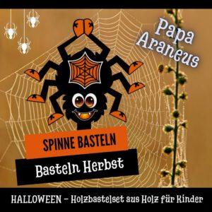 Spinne süß basteln - Holzfigur Spinne Papa Araneus