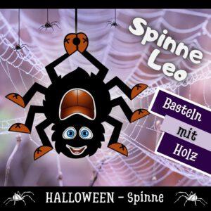 Spinnen basteln - Holzfigur Spinne Leo
