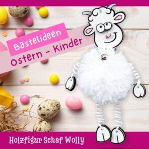 Bastelidee für Ostern mit Kindern - Holzfigur Schaf Wolly