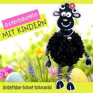 Osterbasteln mit Kindern - Holzfigur Schaf Schnucki zum Basteln