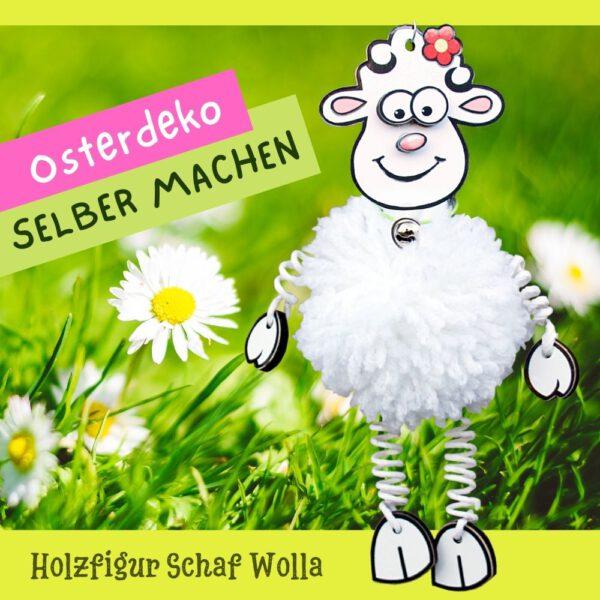 Osterdeko selber machen - Holzfigur Schaf Wolla aus Holz und Wolle basteln