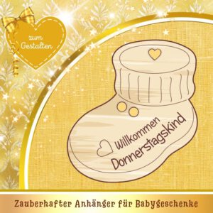 Geldgeschenke zur Geburt - Geschenkanhänger Babyschuh Donnerstagskind