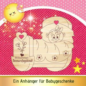 Geschenkidee Baby Mädchen - Geschenkanhänger Wiege - Donnerstagskind