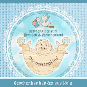 Baby Geschenk Junge - Geschenkanhänger Donnerstagskind