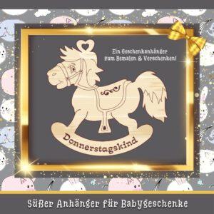 Geschenk Baby Geburt - Geschenkanhänger Schaukelpferd Donnerstagskind