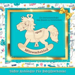 Geschenk für Geburt - Geschenkanhänger Schaukelpferd Mittwochskind