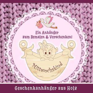 Geschenke Neugeborene - Geschenkanhänger Mittwochskind