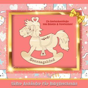 Geschenke für Babys - Geschenkanhänger Schaukelpferd Sonntagskind
