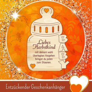 Tolle Geschenke zur Geburt - Geschenkanhänger _Liebes Herbstkind_